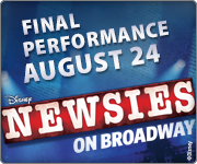 NEWSIES Final Broadway Performance August 24!